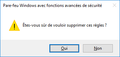 Fenêtre confirmation suppression règles parefeu Windows 10.png